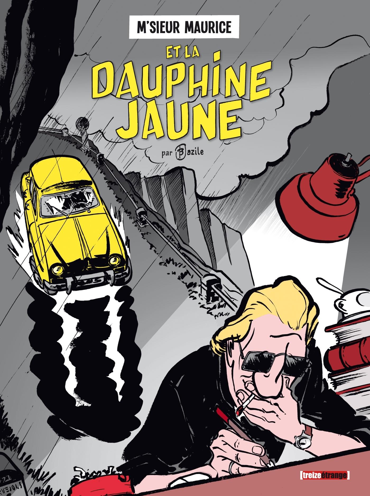 M'SIEUR MAURICE - ET LA DAUPHINE JAUNE