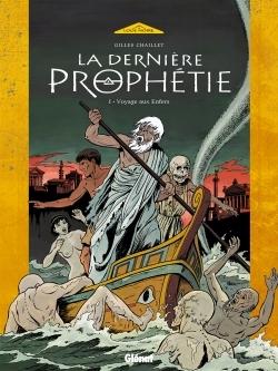 LA DERNIERE PROPHETIE - TOME 01