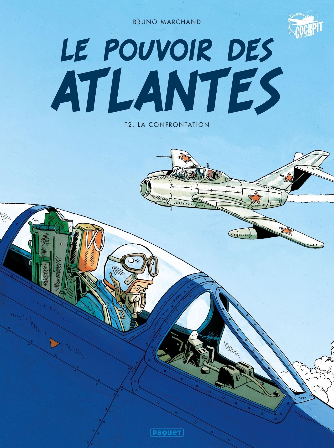 LE POUVOIR DES ATLANTES T2 - L'AFFRONTEMENT