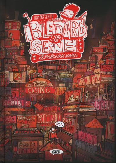 BLEDARD SUR SEINE - TOME 1 LE BATISSEUR DE NUAGES