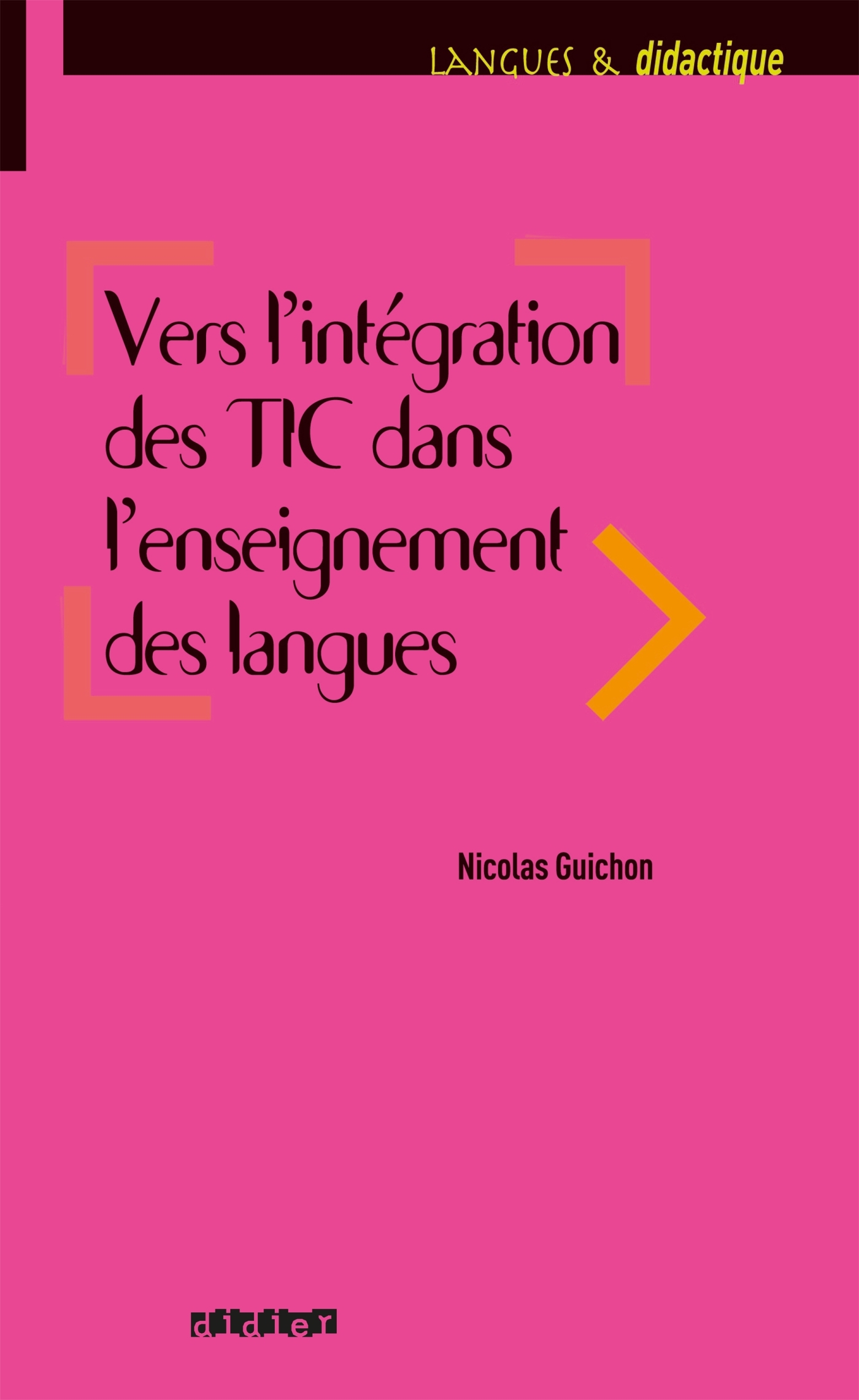 VERS L'INTEGRATION DES TIC DANS L'ENSEIGNEMENT DES LANGUES