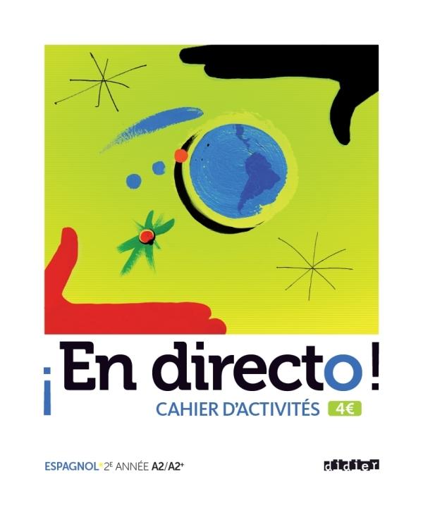 EN DIRECTO 2E ANNEE - CAHIER D'ACTIVITES