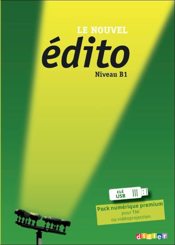 LE NOUVEL EDITO B1 - PACK NUMERIQUE PREMIUM CLE USB