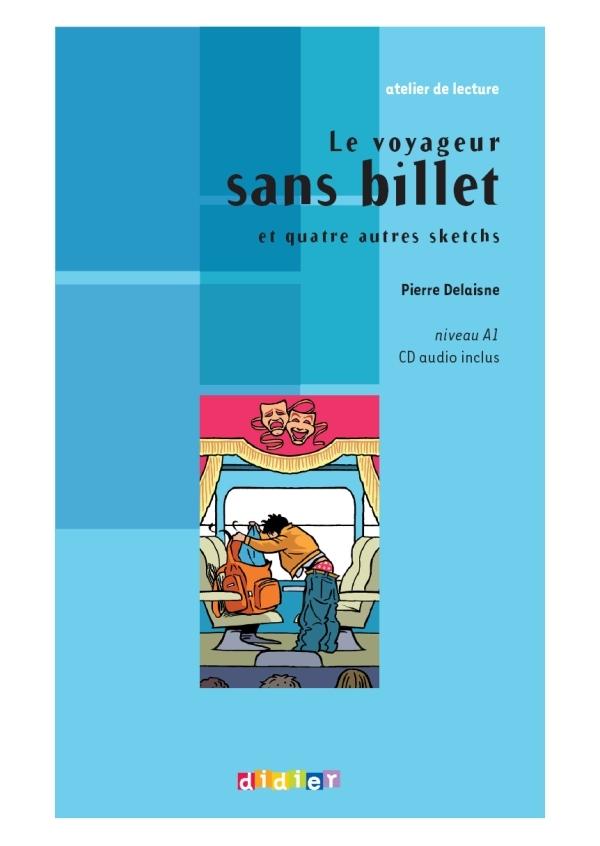 LE VOYAGEUR SANS BILLET  - LIVRE + CD