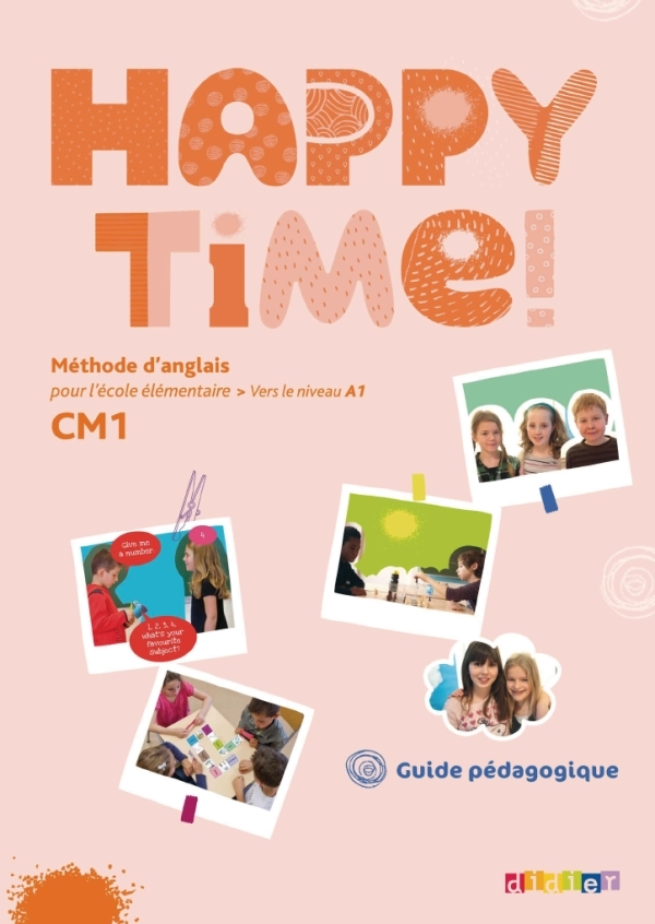 HAPPY TIME CM1 - GUIDE PEDAGOGIQUE