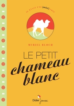 LE PETIT CHAMEAU BLANC