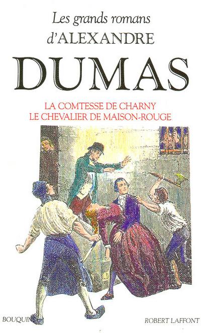 LA COMTESSE DE CHARNY - LE CHEVALIER DE MAISON-ROUGE - VOL03