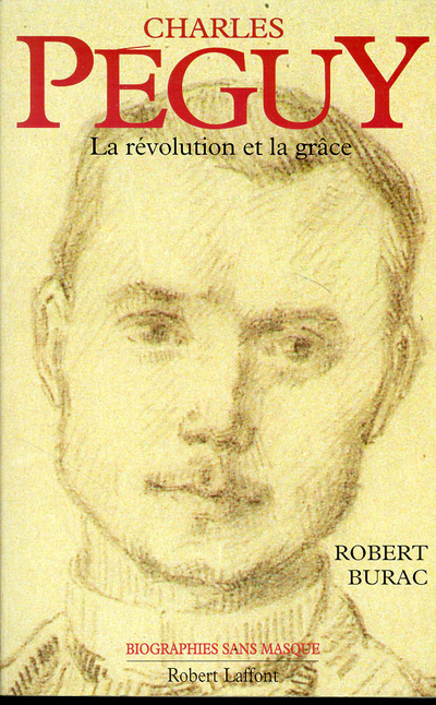 CHARLES PEGUY, LA REVOLUTION ET LAGRACE