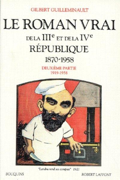 LE ROMAN VRAI DE LA IIIE ET DE LA IVE REPUBLIQUE - TOME 2 - VOL02