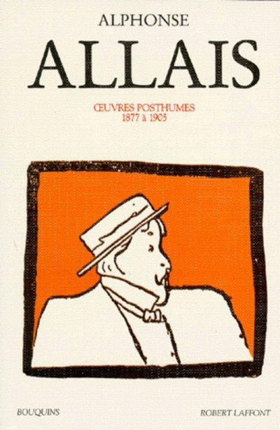 ALPHONSE ALLAIS - OEUVRES TOME 2 POSTHUMES - VOL02