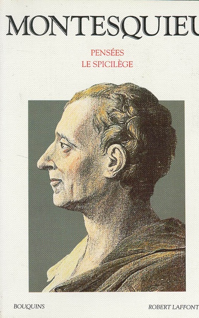 MONTESQUIEU - PENSEES