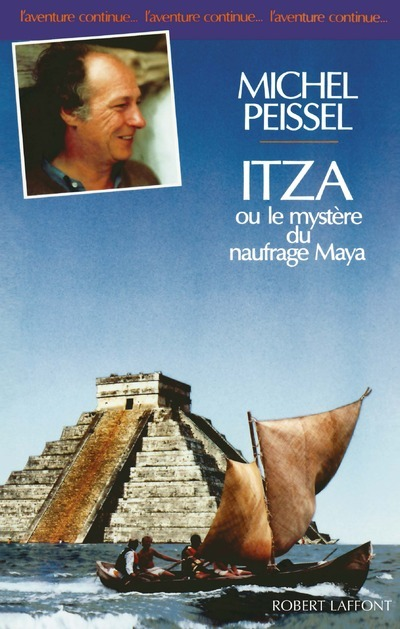 ITZA OU LE MYSTERE DU NAUFRAGE MAYA