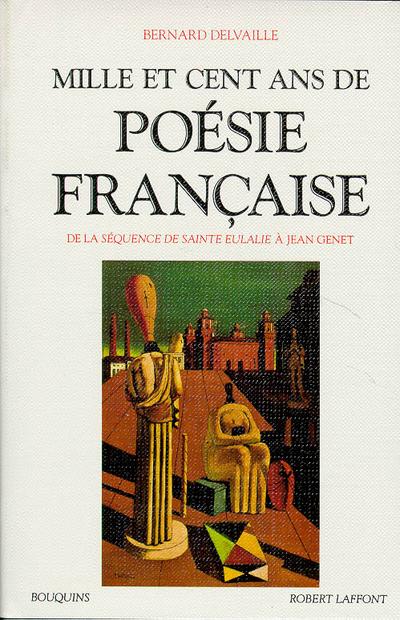 """MILLE ET CENT ANS DE POESIE FRANCAISE DE LA """"SEQUENCE DE SAINTE EULALIE"""" A JEAN GENET"""