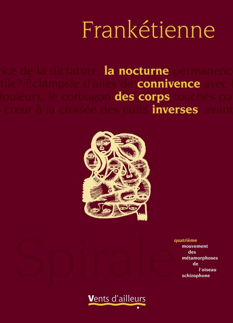 LA NOCTURNE CONNIVENCE DES CORPS INVERSES