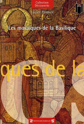 MOSAIQUES DE LA BASILIQUE