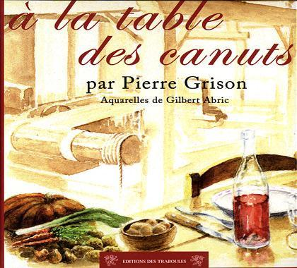 TABLE DES CANUTS (A LA)