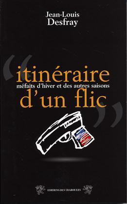 ITINERAIRE D'UN FLIC
