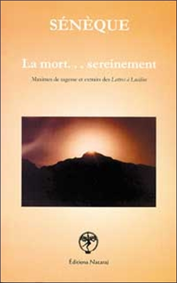 MORT  SEREINEMENT - SENEQUE