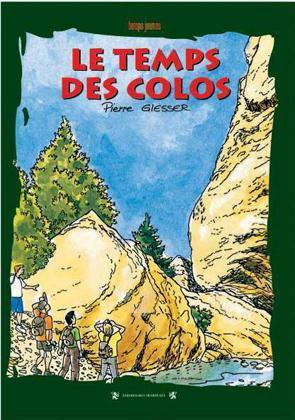 TEMPS DES COLOS (LE)
