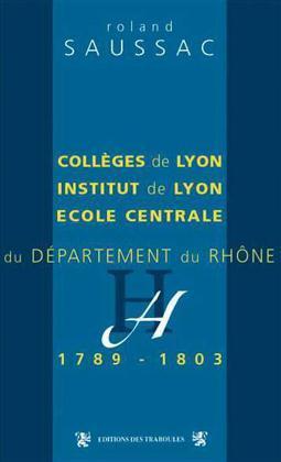 COLLEGES DE LYON INSTITUT DE LYON......