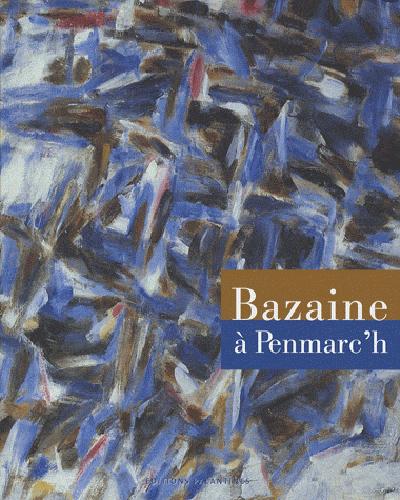 BAZAINE A PENMARC'H