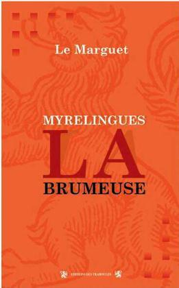 MYRELINGUES LA BRUMEUSE