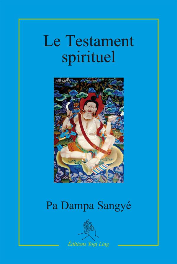 TESTAMENT SPIRITUEL DE PA DAMPA SANGYE