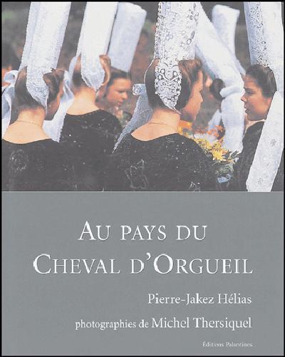 AU PAYS DU CHEVAL D'ORGUEIL