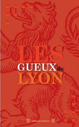 GUEUX DE LYON (LES)