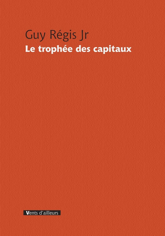 LE TROPHEE DES CAPITAUX