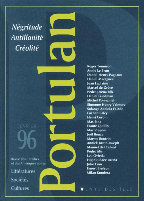 PORTULAN 1 - NEGRITUDE, ANTILLANITE, CREOLITE