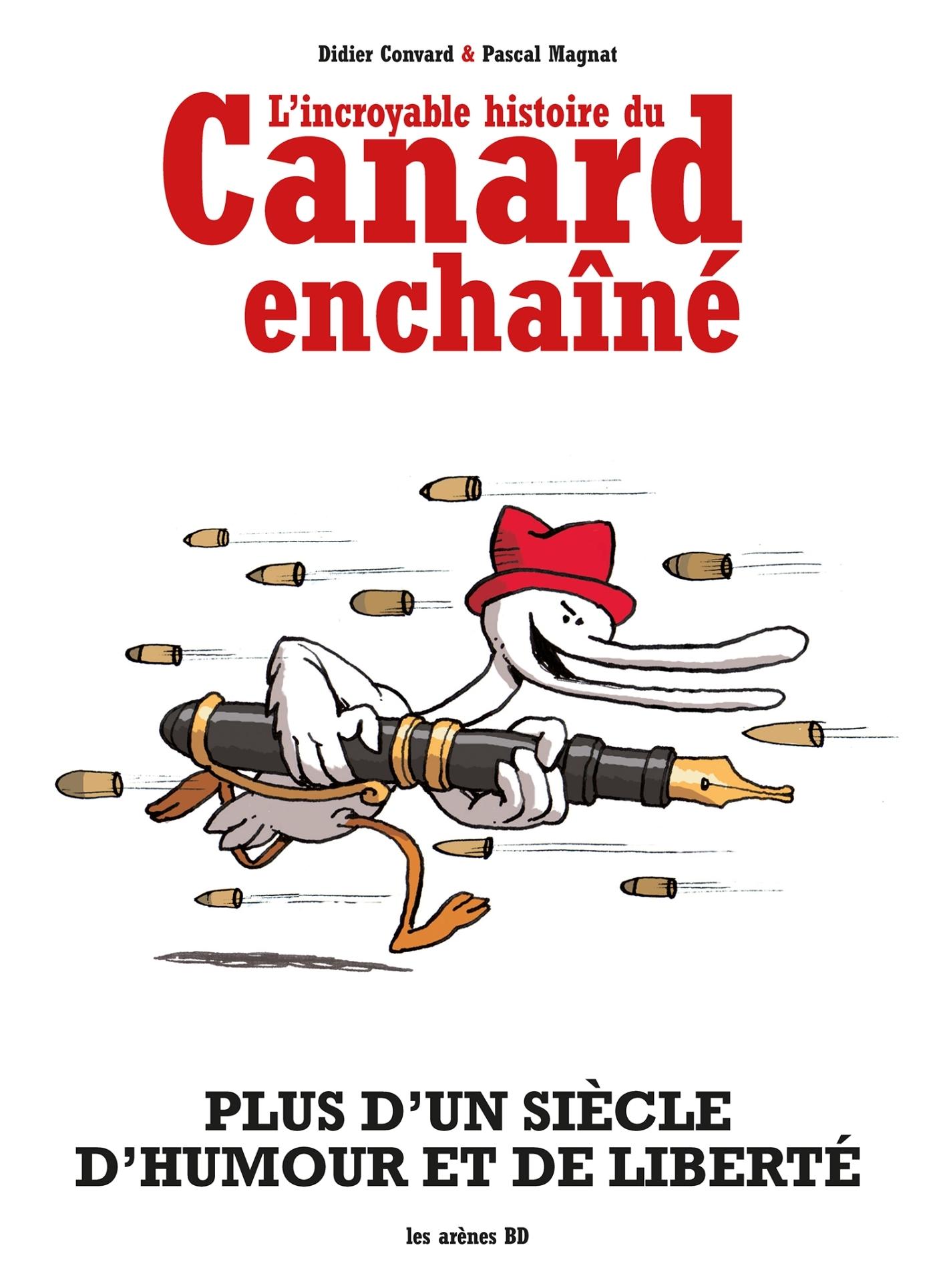 L'INCROYABLE HISTOIRE DU CANARD ENCHAINE (NED)
