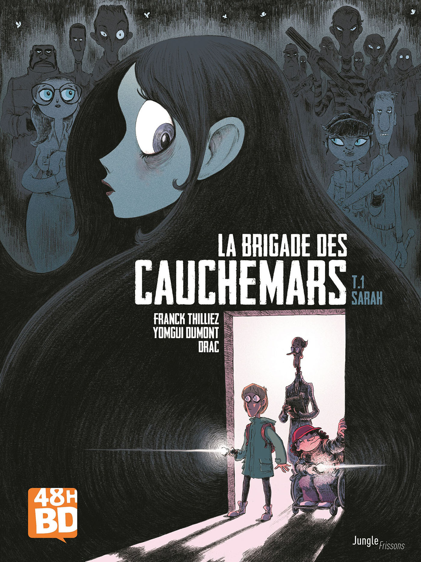 LA BRIGADE DES CAUCHEMARS T1