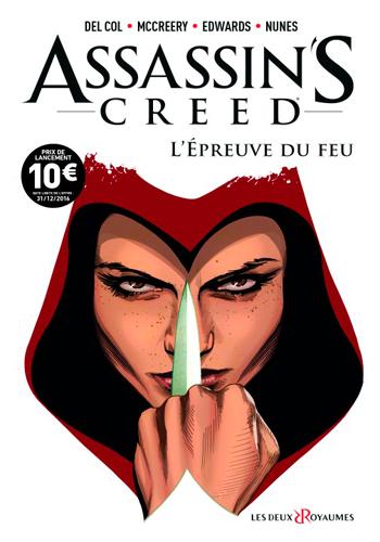 ASSASSIN'S CREED COMICS - TOME 01 - L'EPREUVE DU FEU
