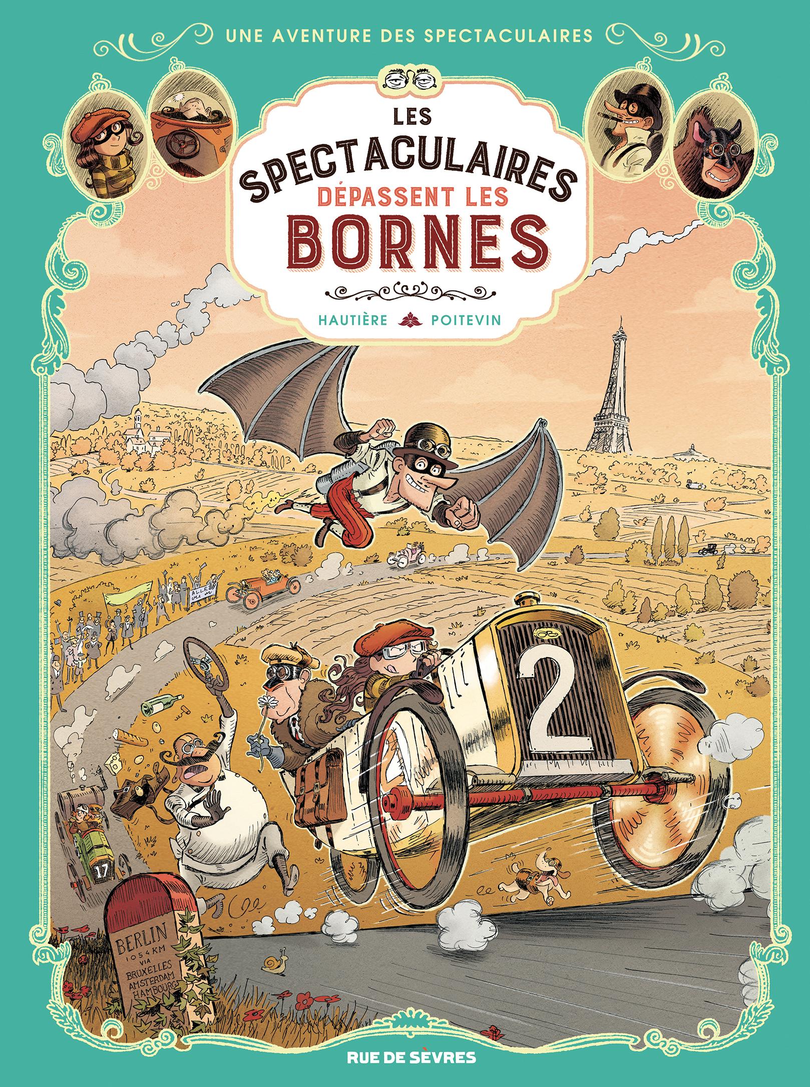 SPECTACULAIRES TOME 4 (LES) - LES SPECTACULAIRES DEPASSENT LES BORNES