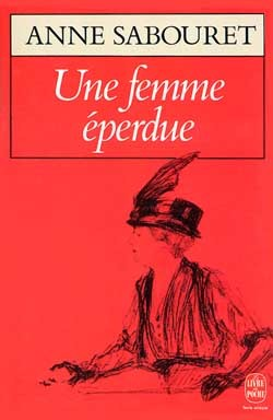 UNE FEMME EPERDUE