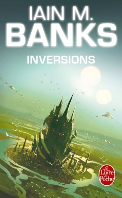 INVERSIONS (CYCLE DE LA CULTURE, TOME 5)