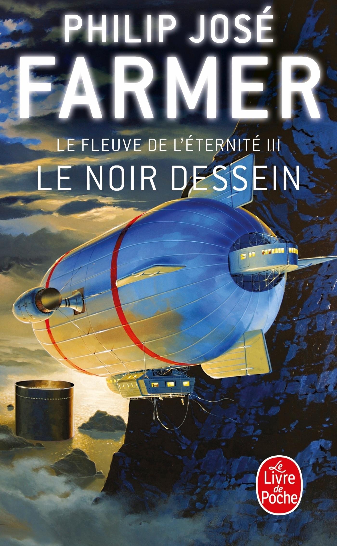 LE NOIR DESSEIN (LE FLEUVE DE L'ETERNITE, TOME 3)