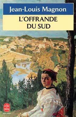 L'OFFRANDE DU SUD