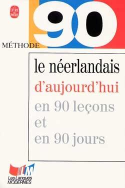 METHODE 90 LE NEERLANDAIS D'AUJOURD'HUI