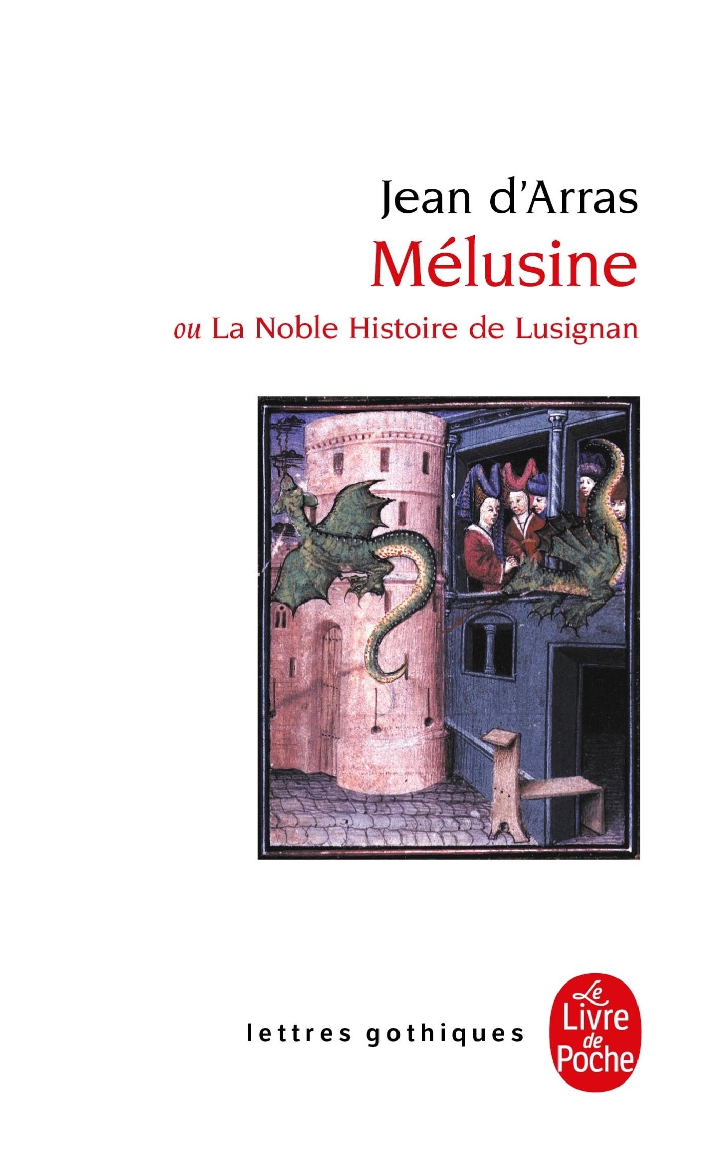 MELUSINE - OU LA NOBLE HISTOIRE DE LUSIGNAN