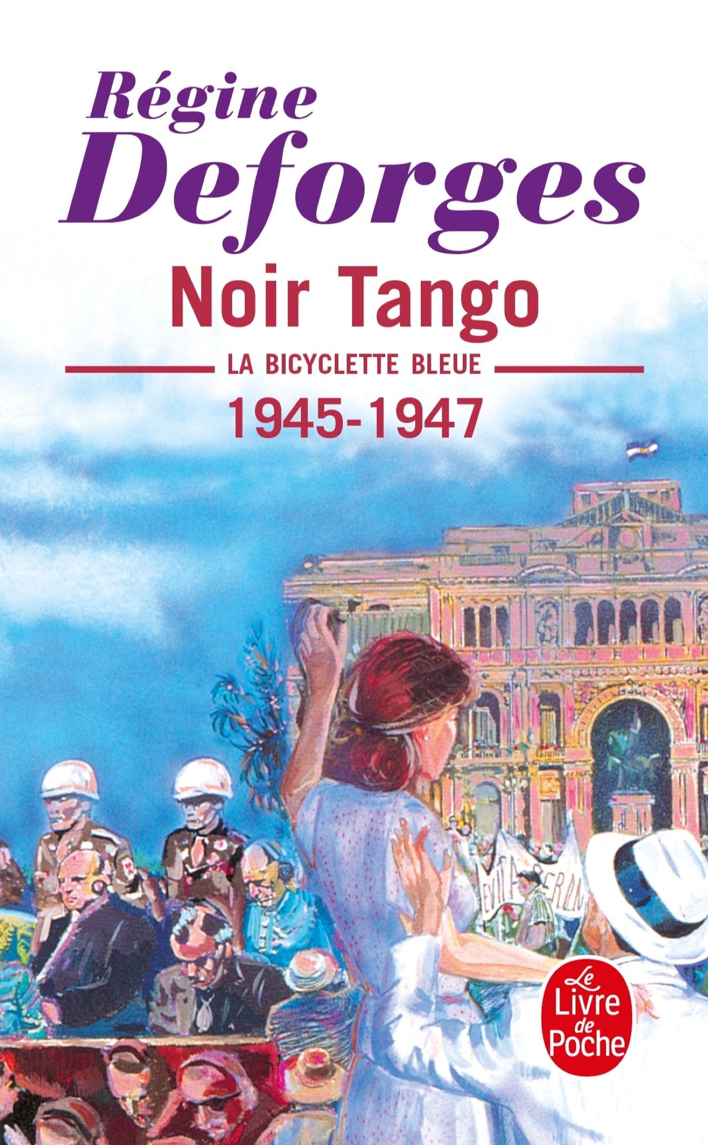 NOIR TANGO ( LA BICYCLETTE BLEUE, TOME 4) - LA BICYCLETTE BLEUE 1945- 1947