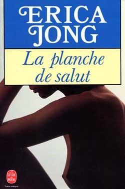 LA PLANCHE DE SALUT