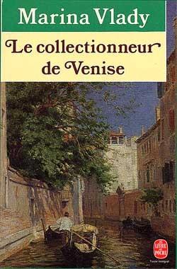 LE COLLECTIONNEUR DE VENISE