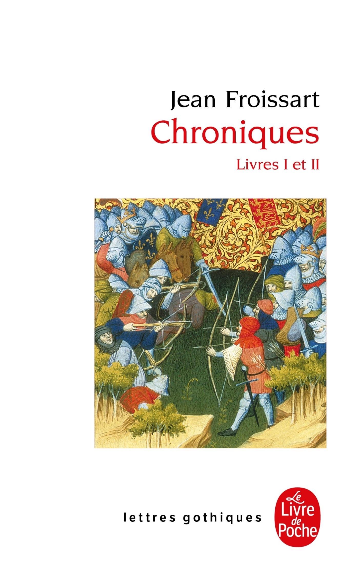 CHRONIQUES, LIVRE I - LIVRES I ET II