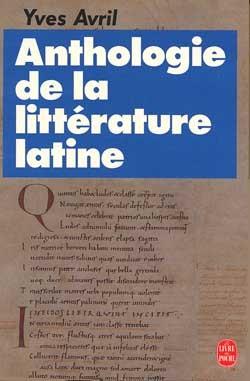 ANTHOLOGIE DE LA LITTERATURE LATINE