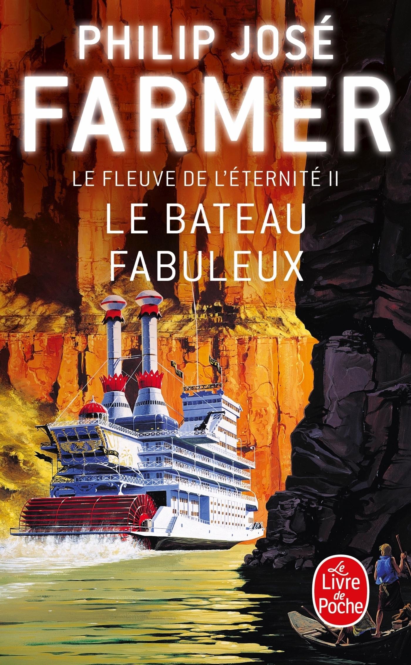 LE BATEAU FABULEUX (LE FLEUVE DE L'ETERNITE, TOME 2)