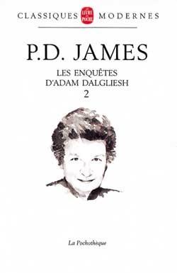 LES ENQUETES D'ADAM DALGLIESH (TOME 2)