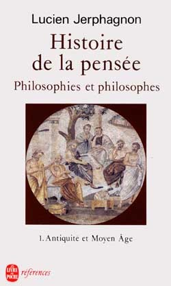 HISTOIRE DE LA PENSEE (TOME 1)