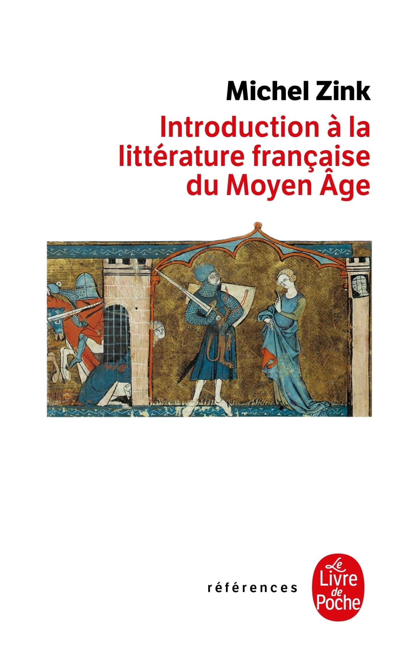 INTRODUCTION A LA LITTERATURE FRANCAISE DU MOYEN AGE - INEDIT